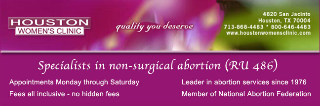 Houston Women's Clinic non-surgical abortion (RU486) - Abortion Pill