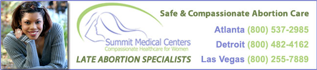 Summit Medical Centers - late abortion clinics in Atlanta, GA and Detroit, MI