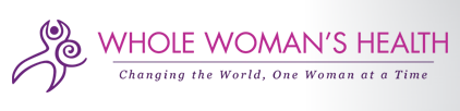 Whole Woman's Health - abortion clinics in TX, VA, MD, MN and IN